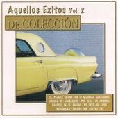 Aquellos Éxitos, Vol. 2: De Colección de Various Artists