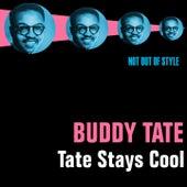 Tate Stays Cool by Buddy Tate