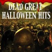 Dead Great Halloween Hits von Various Artists