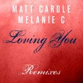 Loving You (Remixes) by Melanie C