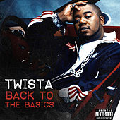 Back To The Basics by Twista