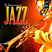 The Begginig of Jazz by Various Artists