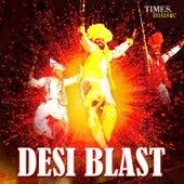 Desi Blast by Various Artists