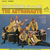 Everything Is A-OK! by The Astronauts