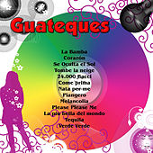 Guateques von Various Artists