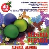 Alegría Alegría by Various Artists