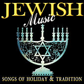 Jewish Music - Songs of Holiday & Tradition de Various Artists