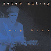 Deep Blue by Peter Mulvey