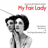 My Fair Lady: The Original Broadway Cast Recording de Various Artists