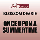 Once Upon a Summertime (Remastered) by Blossom Dearie