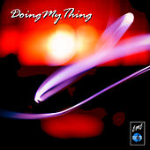 Doing My Thing by Various Artists
