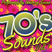 70's Sounds, Vol. 1 by Union Of Sound