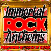 Immortal Rock Anthems by Union Of Sound
