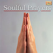 Soulful Prayers by Various Artists