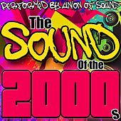 The Sound of the 2000s by Union Of Sound