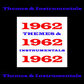 1962 - Themes & Instrumentals de Various Artists