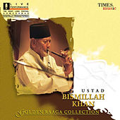 Golden Raga Collection I Ustad Bismillah Khan de Ustad Bismillah Khan