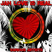 Jah Love Is Real by Various Artists