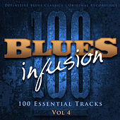Blues Infusion, Vol. 4 (100 Essential Tracks) by Various Artists