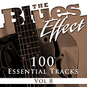 The Blues Effect, Vol. 8 (100 Essential Tracks) de Various Artists