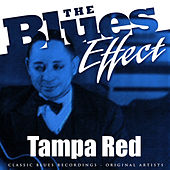 The Blues Effect - Tampa Red by Tampa Red