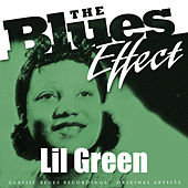 The Blues Effect - Lil Green von Lil Green