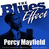 The Blues Effect - Percy Mayfield de Percy Mayfield