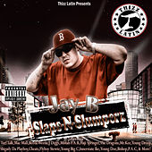 Slaps N Slumperz von Jay B