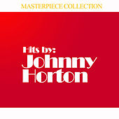 Hits by Johnny Horton de Johnny Horton