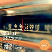 Imeres Radiofonou - Radio Days Vol.1 by Various Artists