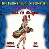 The Ballroom Dance Collection (Les Danses de Salon), Vol. 15/18: Calypso von Various Artists