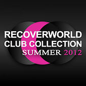 Recoverworld Club Collection - Summer 2012 de Various Artists