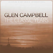 The Classic Years de Glen Campbell
