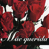 Mãe Querida by Various Artists