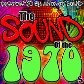 The Sound of the 1970s by Union Of Sound