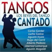 Tangos. Los Reyes del Tango Cantado von Various Artists