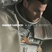 A Little Respect by Magnus Carlsson