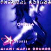 Omnia by Physical Dreams