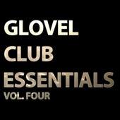 Glovel Club Essentials, Vol. Four by Various Artists