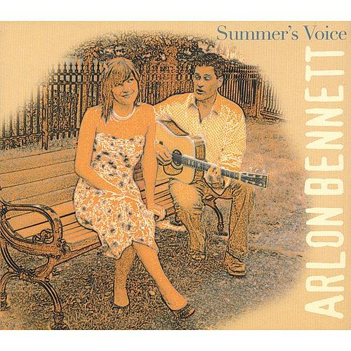 Summer's Voice by Arlon Bennett