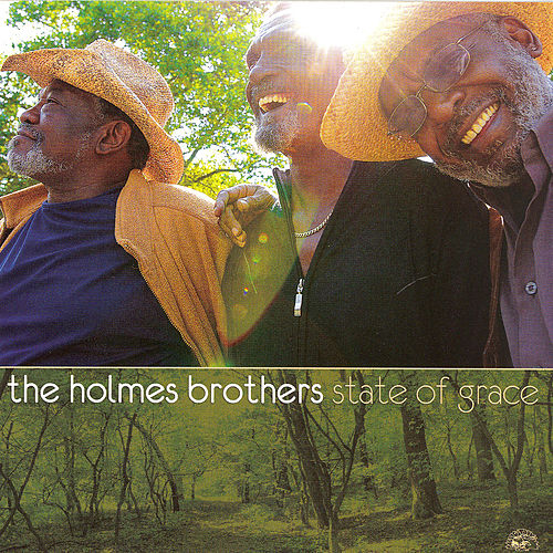State of Grace by The Holmes Brothers