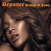 Crazy In Love (Featuring Jay-Z) de Beyoncé