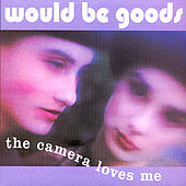 The Camera Loves Me by Would-Be-Goods