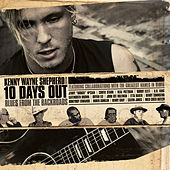 10 Days Out: Blues From The Backroads de Kenny Wayne Shepherd