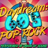Daydream: 60's Pop Rock by Union Of Sound