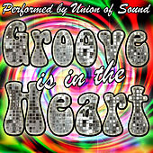 Groove Is in the Heart by Union Of Sound