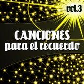 Canciones para el Recuerdo  Vol. 3 de Various Artists