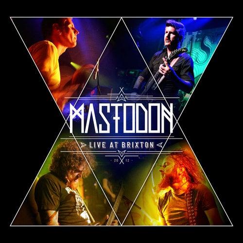 Live at Brixton by Mastodon
