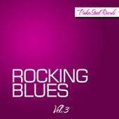 Rocking Blues, Vol. 3 de Various Artists