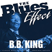 The Blues Effect - B.B. King de B.B. King